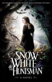 Book Cover Image. Title: Snow White and the Huntsman, Author: Lily Blake