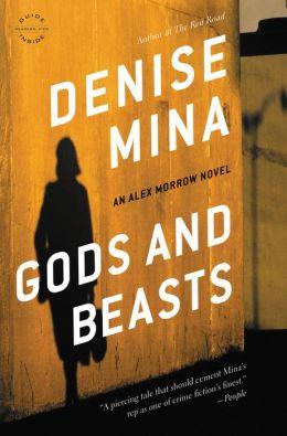 Gods and Beasts (Alex Morrow Series #3)