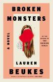 Book Cover Image. Title: Broken Monsters, Author: Lauren Beukes