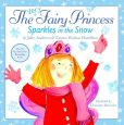 Book Cover Image. Title: The Very Fairy Princess Sparkles in the Snow, Author: Julie Andrews
