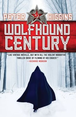 Wolfhound Century (Wolfhound Century Series #1)