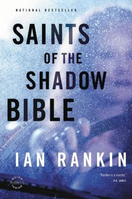 Saints of the Shadow Bible (Inspector John Rebus Series #19)