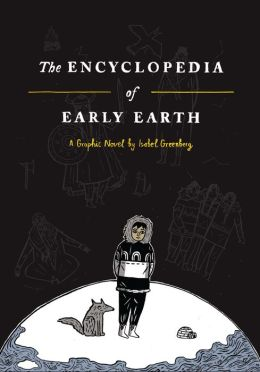 The Encyclopedia of Early Earth: A Novel (PagePerfect NOOK Book)