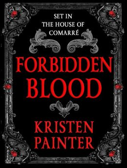 Forbidden Blood (A House of Comarré Novella)