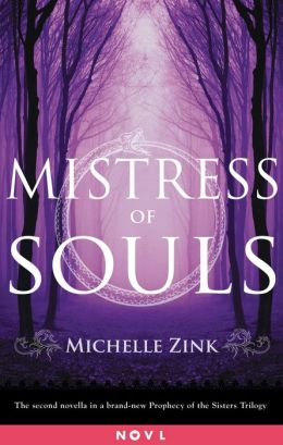 Mistress of Souls: A Prophecy of the Sisters Novella