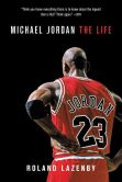 Book Cover Image. Title: Michael Jordan:  The Life, Author: Roland Lazenby