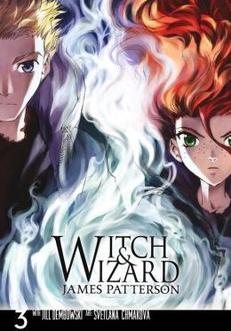 Witch and Wizard: The Manga, Volume 3