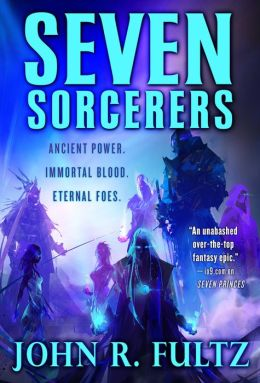 Seven Sorcerers (Books of the Shaper Series #3)