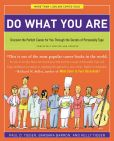 Book Cover Image. Title: Do What You Are:  Discover the Perfect Career for You Through the Secrets of Personality Type, Author: Barbara Barron
