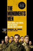 Book Cover Image. Title: The Monuments Men:  Allied Heroes, Nazi Thieves, and the Greatest Treasure Hunt in History, Author: Robert M. Edsel