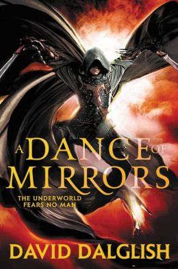 A Dance of Mirrors (Shadowdance Series #3)