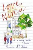 Book Cover Image. Title: Love, Nina:  A Nanny Writes Home, Author: Nina Stibbe