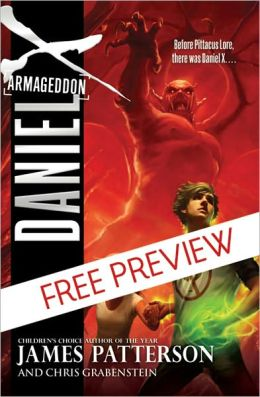 Armageddon (Daniel X Series #5) - FREE PREVIEW EDITION (The First 9 Chapters)