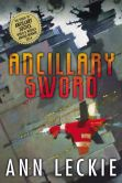Book Cover Image. Title: Ancillary Sword, Author: Ann Leckie