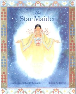 Star Maiden: An Ojibway Tale