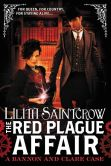 Book Cover Image. Title: The Red Plague Affair, Author: Lilith Saintcrow