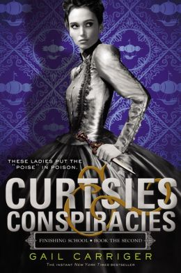 Curtsies & Conspiracies (Finishing School Series #2)