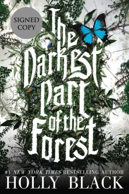 The Darkest Part of the Forest (Signed Book)