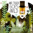 Book Cover Image. Title: Mr. Tiger Goes Wild, Author: Peter Brown