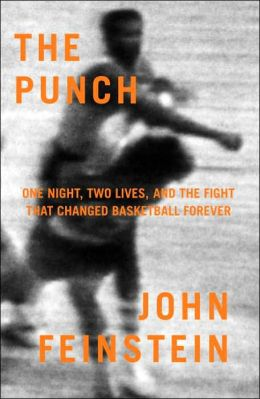 Punch: One Night, Two Lives, and the Fight That Changed Basketball Forever