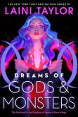 Book Cover Image. Title: Dreams of Gods and Monsters (Daughter of Smoke and Bone Series #3), Author: Laini Taylor