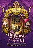 Book Cover Image. Title: Ever After High:  The Unfairest of Them All, Author: Shannon Hale