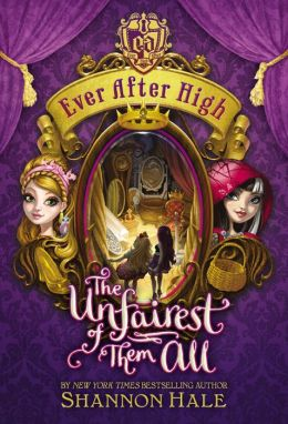The Unfairest of Them All (Ever After High Series #2)
