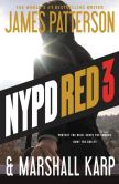 Book Cover Image. Title: NYPD Red 3, Author: James Patterson