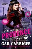 Book Cover Image. Title: Prudence (Signed Book), Author: Gail Carriger