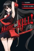Book Cover Image. Title: Akame ga KILL!, Vol. 1, Author: Takahiro