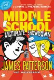 Book Cover Image. Title: Middle School:  Ultimate Showdown, Author: James Patterson