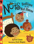 Book Cover Image. Title: The Nuts:  Bedtime at the Nut House, Author: Eric Litwin