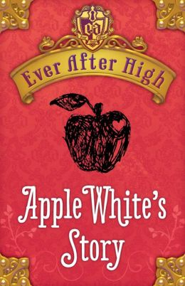 Ever After High: Apple White's Story