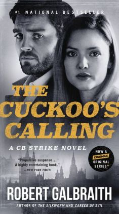 The Cuckoo's Calling (Cormoran Strike Series #1)