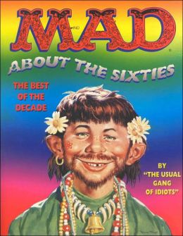 Mad about the Sixties: The Best of the Best Decade