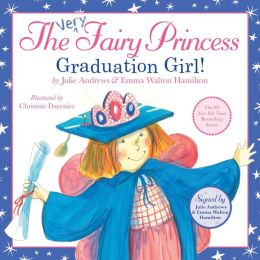 The Very Fairy Princess: Graduation Girl! (Signed Book)