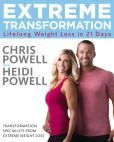 Book Cover Image. Title: Extreme Transformation:  Lifelong Weight Loss in 21 Days, Author: Chris Powell