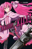Book Cover Image. Title: Akame ga KILL!, Vol. 2, Author: Takahiro