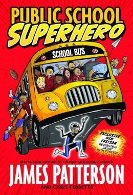Public School Superhero (B&N Exclusive Edition)