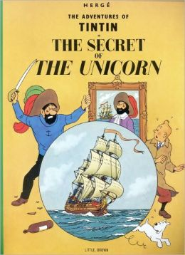 The Secret of the Unicorn (Adventures of Tintin Series)