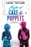 Book Cover Image. Title: Night of Cake and Puppets, Author: Laini Taylor