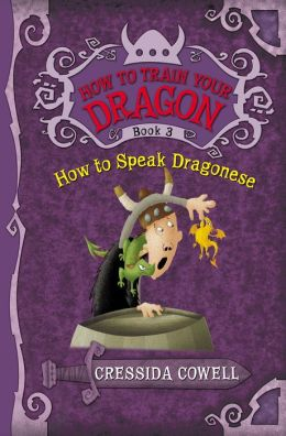 How to Speak Dragonese (How to Train Your Dragon Series #3) (PagePerfect NOOK Book)