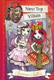 Ever After High: Next Top Villain--FREE PREVIEW EDITION (The First 3 Chapters)