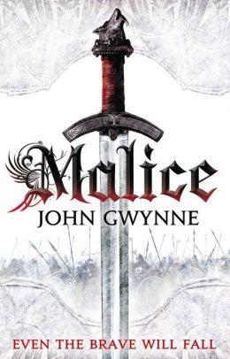 Malice (Faithful and the Fallen Series #1)