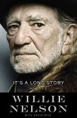 Book Cover Image. Title: It's a Long Story:  My Life, Author: Willie Nelson