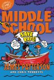 Book Cover Image. Title: Middle School:  Save Rafe!, Author: James Patterson