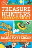 Book Cover Image. Title: Danger Down the Nile (Treasure Hunters Series #2), Author: James Patterson