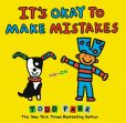 Book Cover Image. Title: It's Okay to Make Mistakes, Author: Todd Parr
