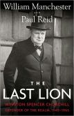 Book Cover Image. Title: The Last Lion:  Winston Spencer Churchill, Volume 3: Defender of the Realm, 1940-1965, Author: William Manchester