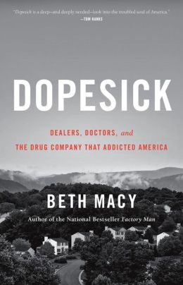 BOOK | Dopesick: Dealers, Doctors, and the Drug Company that Addicted America